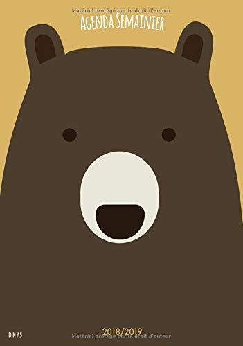 Agenda Semainier 2018-2019 Din A5: 1 semaine sur 2 pages idéal pour noter vos idées, dessin animé mignon ours brun