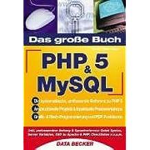 Das große Buch PHP5 und MySQL