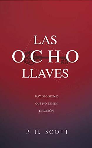 LAS OCHO LLAVES (JAKE MILLER nº 1) eBook: SCOTT, P. H.: Amazon.es ...