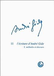 L'écriture d'André Gide : 2 méthodes et discours