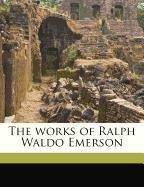 The works of Ralph Waldo Emerson Volume 2