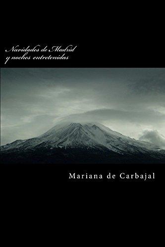 Navidades de Madrid y noches entretenidas por Mariana de Carbajal