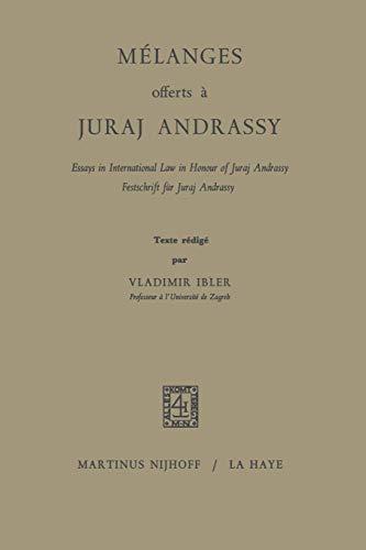 Mélanges Offerts À Juraj Andrassy