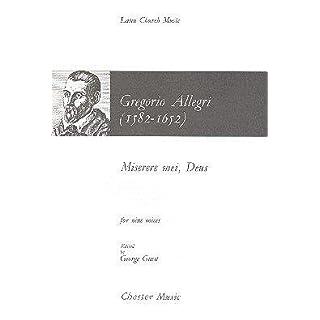 Gregorio Allegri: Miserere Mei, Deus