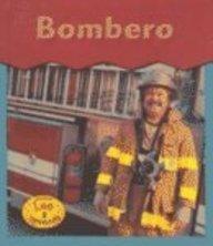 Bombero = Firefighter (HEINEMANN LEE Y APRENDE/HEINEMANN READ AND LEARN (SPANISH)) por Heather Miller