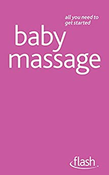 Baby Massage: Flash (English Edition) de [Thomas-Epple, Anita, Carpenter, Pauline]