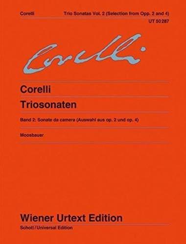 Triosonaten: Nach den Quellen. Band 2. op. 2 und op. 4. 2 Violinen, Orgel (Cembalo/Klavier), Violoncello (Violone/Theorbe/Laute). (Wiener Urtext Edition)