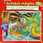 El Autobus Magico Mariposa y El Monstruo del Pantano: Un Libro Sobre El Camuflaje de Las Mariposas (El autobus magico / The Magic School Bus)