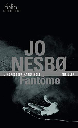 Fantôme: Une enquête de l'inspecteur Harry Hole par Jo Nesbø
