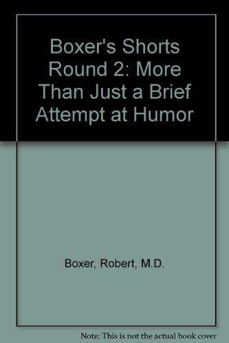 Boxer's Shorts Round 2: More Than Just a Brief Attempt at Humor (Humor Boxer Briefs)