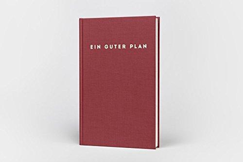 Ein guter Plan Zeitlos: Farbe Feige