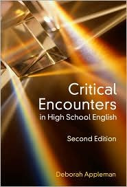 Critical Encounters in High School English: Teaching Literary Theory to Adolescents, Second Edition (Language & Literacy Series) (Language and Literacy) 2nd (second) by Deborah Appleman (2009) Paperback