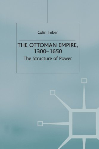 The Ottoman Empire, 1300-1650: The Structure of Power (European History in Perspective) por Colin Imber