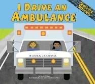I Drive an Ambulance (Working Wheels) (Drive Medical Vier)