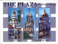 The Plaza: First and Always