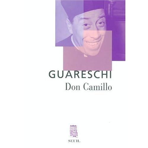 Don Camillo : Le petit monde de Don Camillo - Don Camillo et ses ouailles - Don Camillo et Peppone