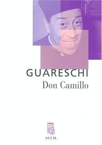 Don Camillo : Le petit monde de Don Camillo - Don Camillo et ses ouailles - Don Camillo et Peppone par Giovanni Guareschi