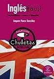 Inglés fácil para bachillerato (Chuletas) - 9788467027945