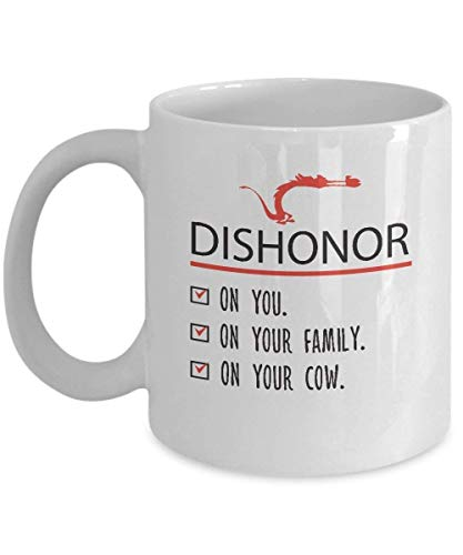 Coffee Cup Mulan Dishonor on Your Cow Mushu Quote Quote Kids Mug Funny Mug Gift (11oz)