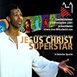 JESUS CHRIST SUPERSTAR in deutscher Sprache BAD GANDERSHEIM CAST 2001