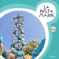 La Festa Major (Petits Mons)