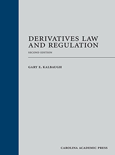 Derivatives Law and Regulation, Second Edition (English Edition)