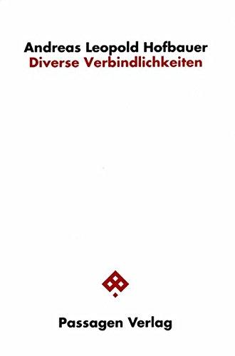 Diverse Verbindlichkeiten. Unterhandlungen zu tonalen, zeitlichen und ökonomischen Aspekten des sozialen Bandes (Passagen Philosophie)