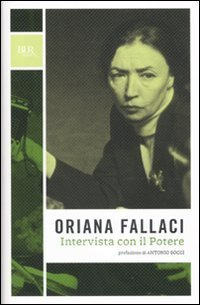 Intervista con il mito (Opere di Oriana Fallaci) di Fallaci, Oriana (2010) Tapa dura