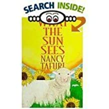 What the Sun Sees/ What the Moon Sees by Nancy Tafuri (1997-08-01)
