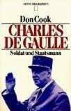 Charles de Gaulle: Soldat und Staatsmann - Don Cook
