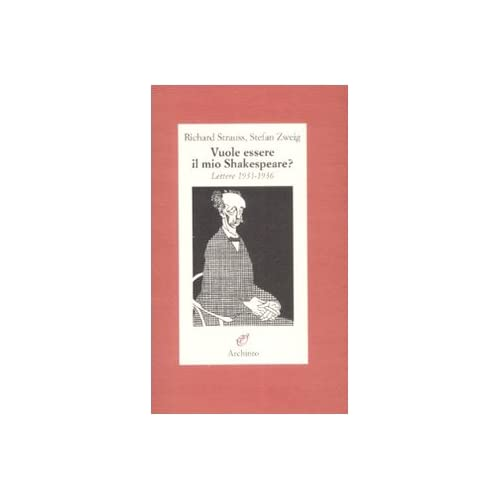 Vuole Essere Il Mio Shakespeare? Lettere (1931-1935)