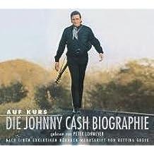 Auf Kurs - Die Johnny Cash Biographie