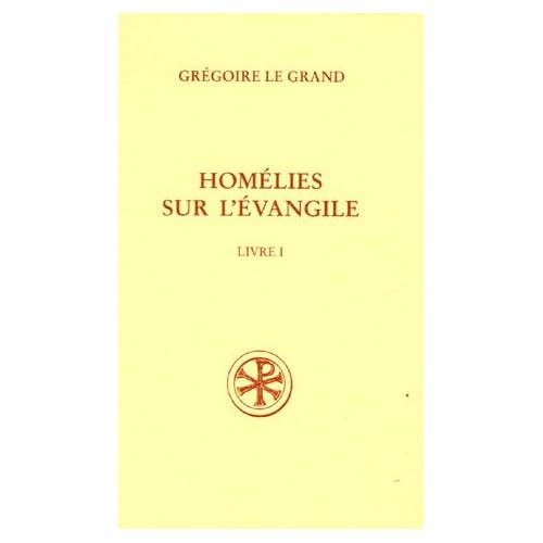 Homélies sur l'évangile : Livre I ; Homélies I-XX ; texte latin