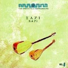 The Greek Folk Instruments Vol. 8 - Sazi