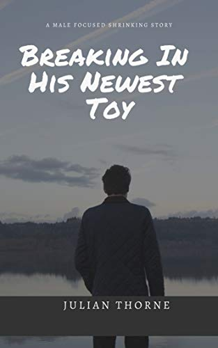 breaking-in-his-newest-toy-a-giant-man-story-english-edition