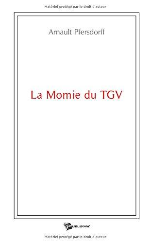 La Momie du Tgv