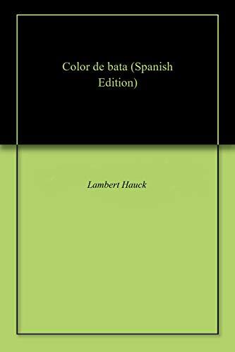 Color de bata por Lambert Hauck