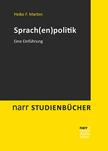 Sprachenpolitik: Eine Einführung (narr studienbücher)