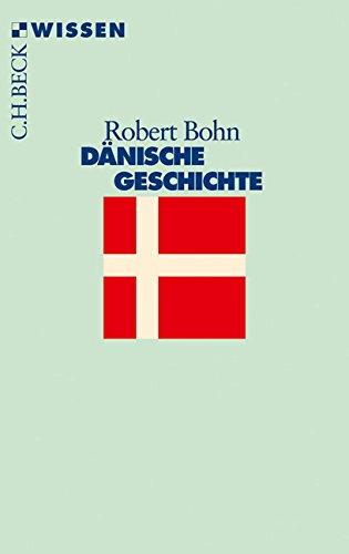 Dänische Geschichte (Beck'sche Reihe)