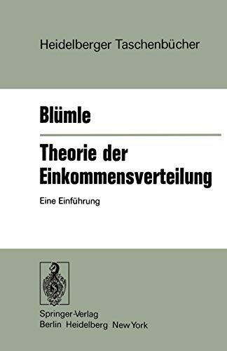 Theorie der Einkommensverteilung: Eine Einführung (Heidelberger Taschenbücher, Band 173)