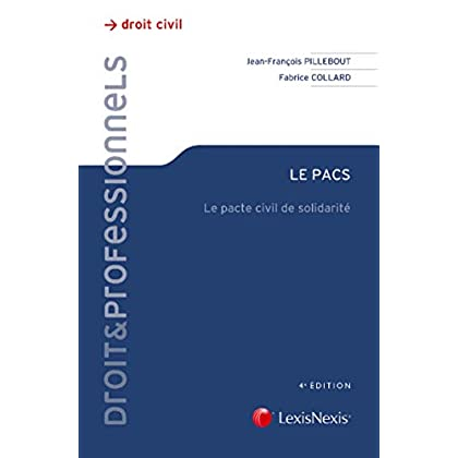 Le Pacs: Le pacte civil de solidarité.