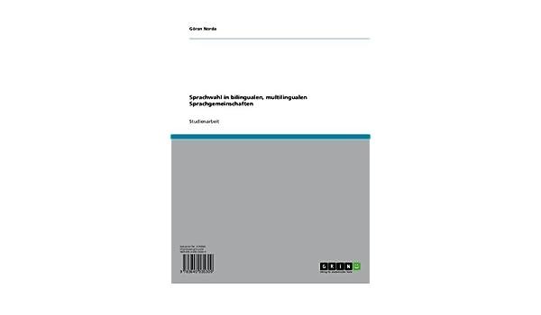 Sprachwahl in bilingualen, multilingualen Sprachgemeinschaften (German Edition)