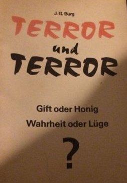 Terror und Terror , Gift oder Honig , Wahrheit oder gebraucht kaufen  Wird an jeden Ort in Deutschland