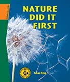Nature Did It First (Science Links)
