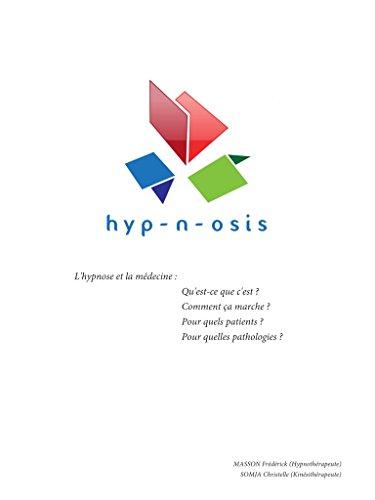 L'hypnose et la médecine (MASSON) par Frédérick MASSON