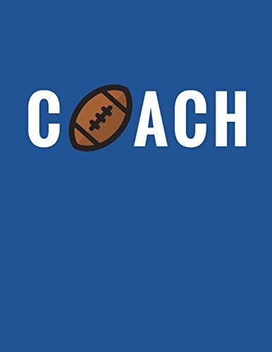 Coach: Football Coach Composition Notebook Appreciation Gift: Volume 6 (Coach Gifts) por Star Power Publishing