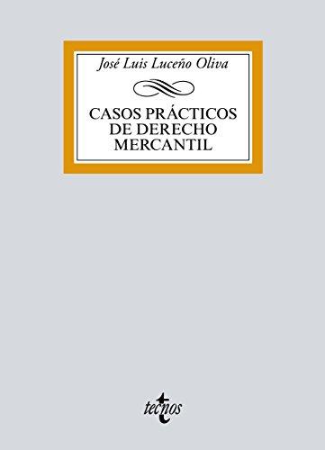 Casos prácticos de Derecho Mercantil (Derecho - Biblioteca Universitaria De Editorial Tecnos)