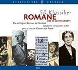 50 Klassiker. Romane des 20. Jahrhunderts. 3 CDs: Die wichtigsten Romane der Moderne
