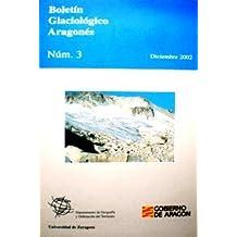El Medio Natural de la Alta Ribagorza. Boletín Glaciológico Aragonés Núm. 3 Diciembre 2002