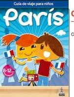 Guias de viajes para ninos Paris / Paris Children's Travel Guides por Francisco Javier Guindel Alvelo